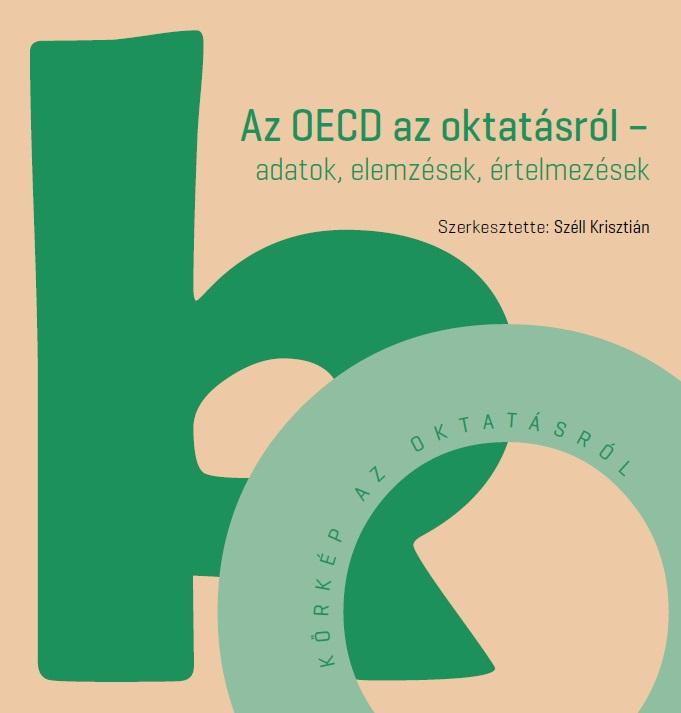 Az OECD az oktatásról – adatok, elemzések, értelmezések
