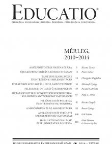 Educatio folyóirat 2014/I szám, - MÉRLEG, 2010-2014