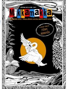 Mikkamakka - 3. évfolyam, 9-10. szám